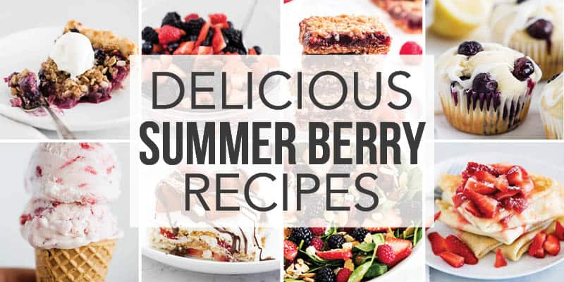 collage of summer berry recipes